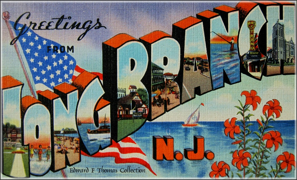 HISTORIC VIEWS OF LONG BRANCHlong branch city